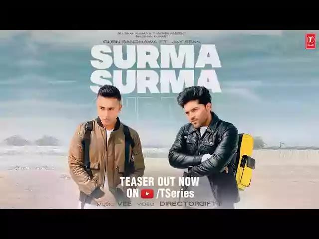 SURMA SURMA Song Lyrics - Guru Randhawa Feat. Jay Sean
