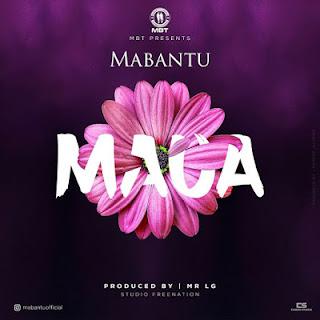 MABANTU - MAUA MP3 DOWNLOAD