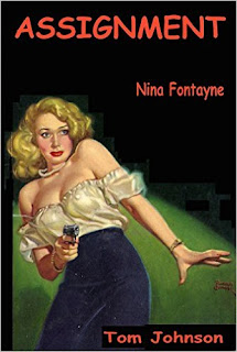 http://www.amazon.com/Assignment-Nina-Fontayne-Tom-Johnson-ebook/dp/B019BD5B3C/ref=la_B008MM81CM_1_44?s=books&ie=UTF8&qid=1459538846&sr=1-44&refinements=p_82%3AB008MM81CM