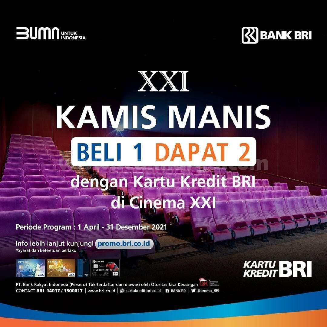 Promo Cinema XXI Kamis Manis* Beli 1 Dapat 2 Pakai Kartu Kredit BRI