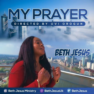 Lyrics: My Prayer – Beth Jesus