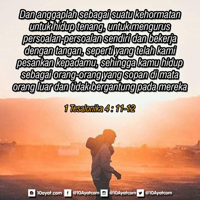 1 Tesalonika 4 : 11-12