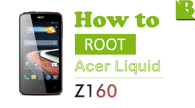 How To Root Acer Liquid Z4 (Z160) And Install Custom Recovery