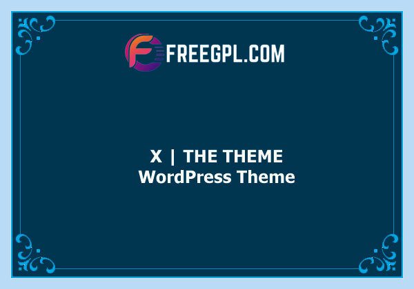 X | The Theme Nulled Download Free