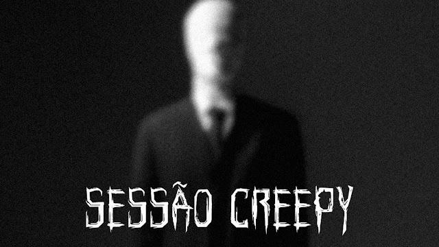 sessão creepy, slenderman, slender man, marble hornets, slendet suits, proxy slender man, slender the eight pages, the tall man, reegistros secretos de serra madrugada,