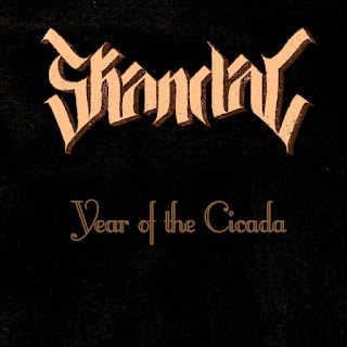 Skandal - Year of The Cicada