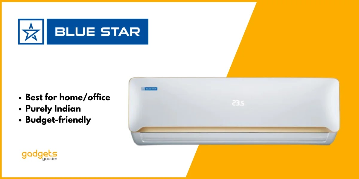 blue star ac is great and affordable for home and offices