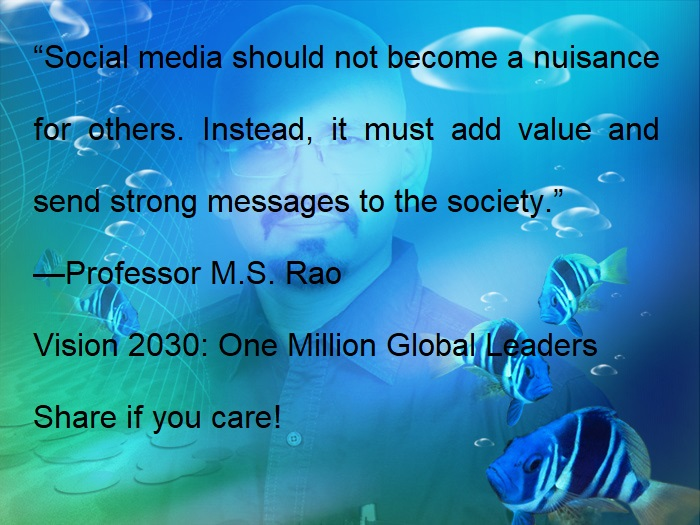 Professor M  S  Rao's Vision 2030: One Million Global Leaders