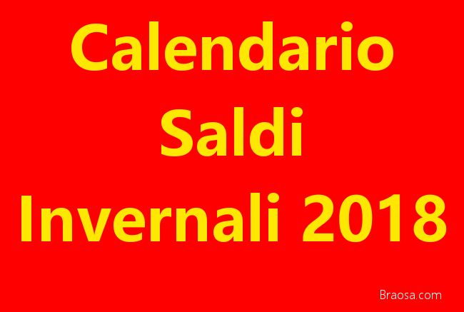 Il calendario dei saldi invernali 2018