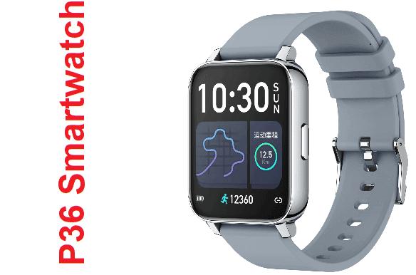 P36 Smartwatch Specs + Price + Features