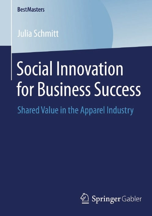 Social Innovation for Business Success: Shared Value in the Apparel Industry