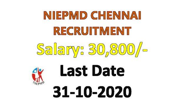 NIEPMD CHENNAI RECRUITMENT 2020