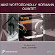 Mike Wofford/Holly Hofmann Quintet - TURN SIGNAL: With Special Guest Terell Stafford.