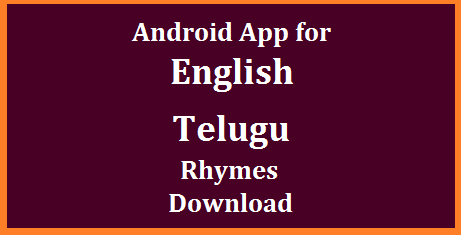 English Rhymes as per New Text Books Sarva Shiksha Abhiyan prepared Primary English Audio Rhymes for Classes I II III Download Official Android App for Telugu and English Rhymes for Elementary level children and very useful for teachers to deal with the children. These Audio Android App fron Govt may useful to teachers in Telangana and Andhra Pradesh android-app-for-english-telugu-rhymes-download-google-play-store