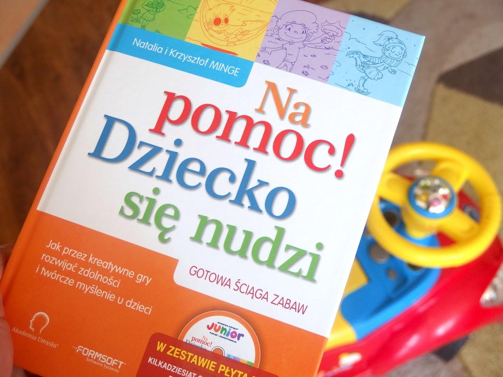 Książka Na pomoc Dziecko się nudzi