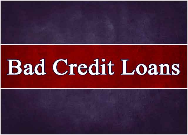 Poor Credit Rating? Get Bad Credit Loans Fast and Simple
