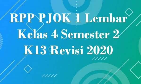 RPP PJOK 1 Lembar Kelas 4 Semester 2 K13 Revisi 2020