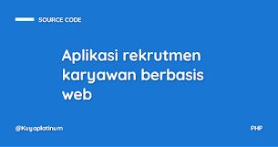 Aplikasi rekrutmen karyawan berbasis web - Responsive Blogger Template
