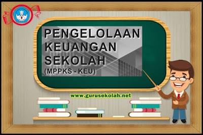 Modul Pengelolaan Keuangan Sekolah (MPPKS-KEU)