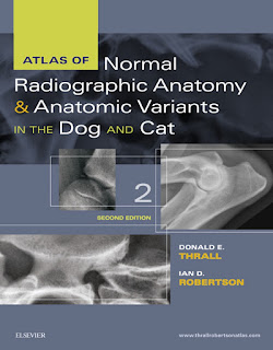 Atlas of Normal Radiographic Anatomy and Anatomic Variants in the Dog and Cat 2nd Edition