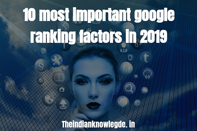 10 most important google ranking factors in 2019