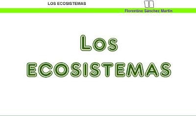 http://cplosangeles.juntaextremadura.net/web/quinto_curso/naturales_5/ecosistemas_5/ecosistemas_5.html