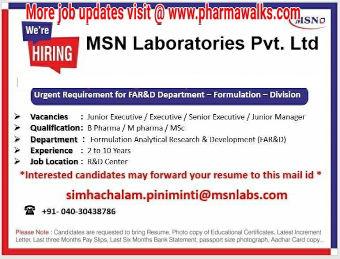 Urgent openings for Formulation AR&D @ MSN Laboratories
