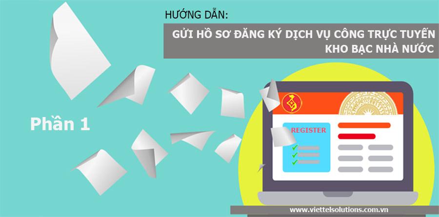 Ảnh minh họa: Hướng dẫn gửi đăng ký dịch vụ công của KBNN bằng chữ ký số Viettel-CA