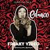 MP3 & VIDEO: Ednaco - Freaky | @ednaco16