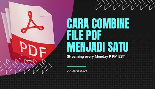 Cara Combine PDF