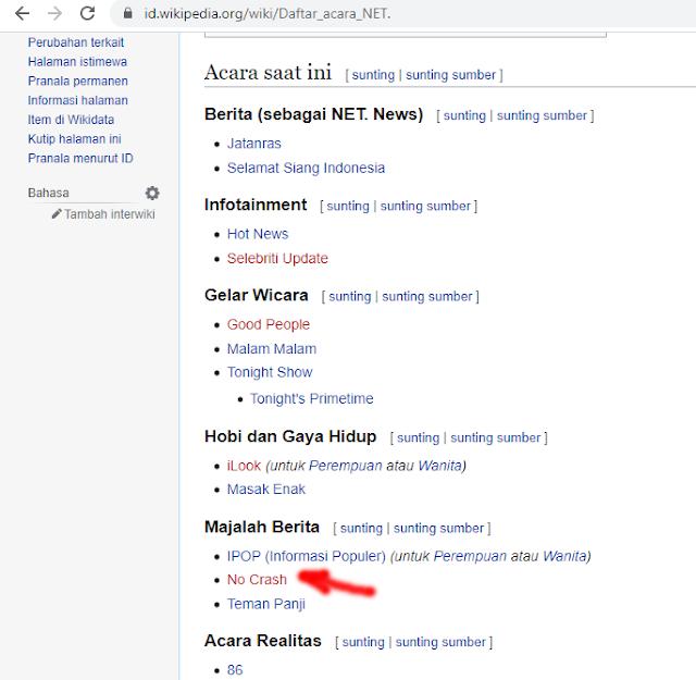Penasaran lagi dengan acara No Crash  ini beneran masuk daftar acara di NET. Ternyata benar setelah saya cek di halaman wikipedia tertulis jelas disana daftar acara di Majalah Berita.