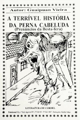 A Terrível História da Perna Cabeluda - Guaipuan Vieira