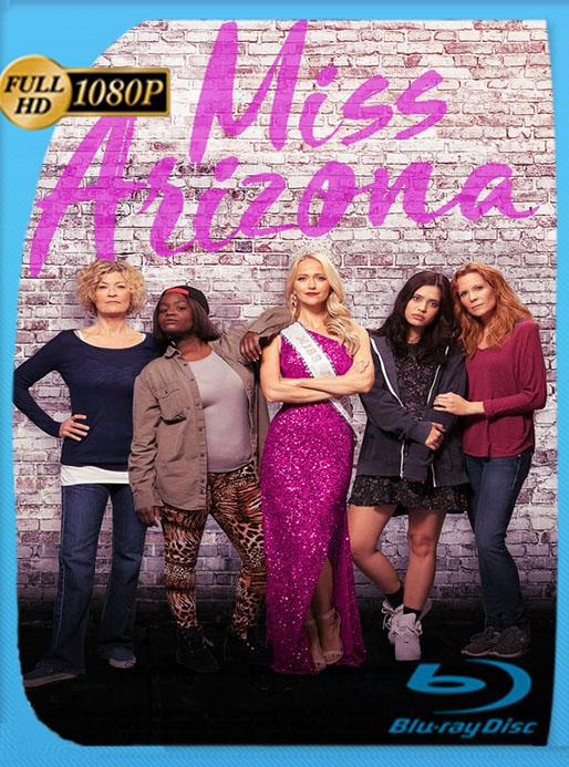 Miss Arizona (2018) HD 1080p Latino [GoogleDrive] [tomyly]