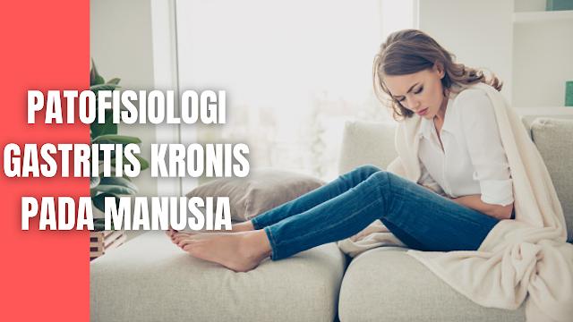 """Patofisiologi Gastritis Kronis Pada Manusia Inflamasi lambung yang lama dapat disebabkan oleh ulkus benigna atau maligna dari lambung atau oleh bakteri helicobactery pylory ( H. pylory ) Gastritis Kronis dapat diklasifikasikan sebagai tipe A / tipe B, tipe A ( sering disebut sebagai gastritis autoimun ) diakibatkan dari perubahan sel parietal, yang menimbulkan atrofi dan infiltrasi seluler.   Hal ini dihubungkan dengan penyakit autoimun seperti anemia pernisiosa dan terjadi pada fundus atau korpus dari lambung. Tipe B ( kadang disebut sebagai gastritis ) mempengaruhi antrum dan pylorus ( ujung bawah lambung dekat duodenum ) ini dihubungkan dengan bakteri Pylory. Faktor diet seperti minum panas atau pedas, penggunaan atau obat-obatan dan alkohol, merokok, atau refluks isi usus kedalam lambung.    Nah itu dia bahasan dari Gastritis Kronis pada manusia, melalui bahasan di atas bisa diketahui mengenai Gastritis Kronis pada manusia. Mungkin hanya itu yang bisa disampaikan di dalam artikel ini, mohon maaf bila terjadi kesalahan di dalam penulisan, dan terimakasih telah membaca artikel ini.""""God Bless and Protect Us"""""""