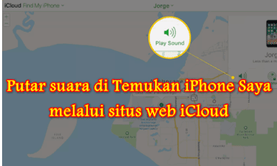 Putar suara di Temukan iPhone Saya melalui situs web iCloud