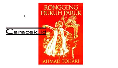 Download PDF Novel Ronggeng Dukuh Paruk Karya Ahmad Tohari