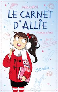 Le carnet d'Allie : Vacances à Paris - Meg Cabot