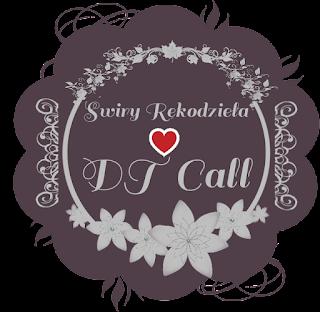 DT Call w Świrach
