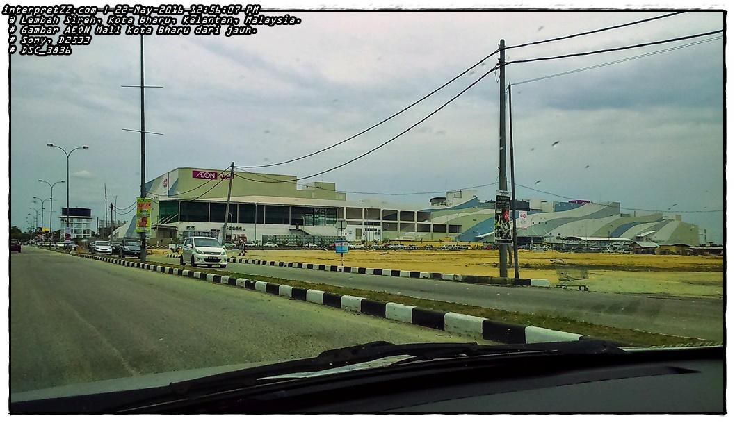 Gambar AEON Mall Kota Bharu yang terletak di Lembah Sireh dari jauh