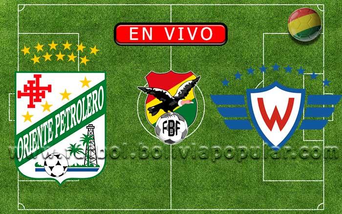 【En Vivo】Oriente Petrolero vs. Wilstermann - Torneo Apertura 2020