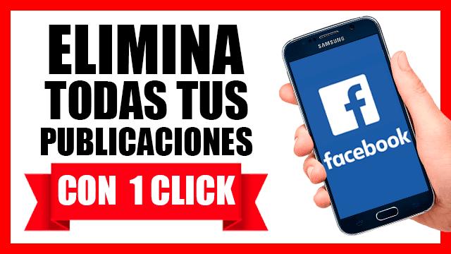 ¿Cómo eliminar todas las publicaciones de facebook?