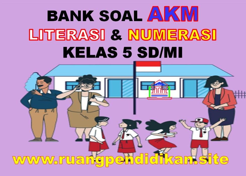 oal AKM Level 3 Literasi dan Numerasi Kelas 5