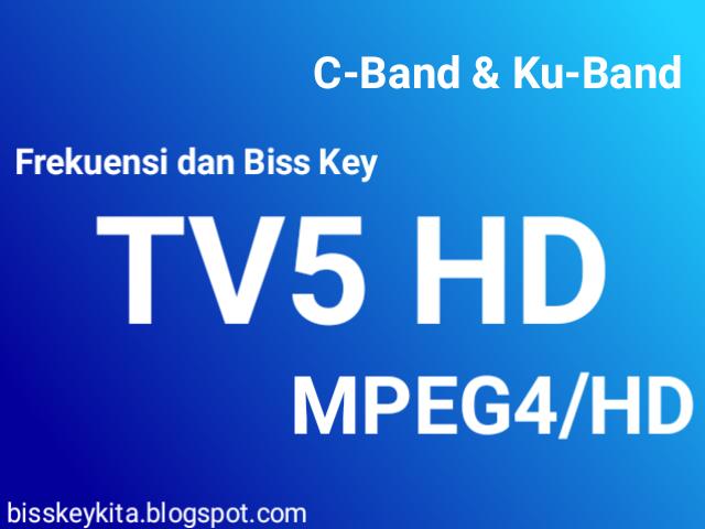 Frekuensi dan Bisskey TV5 HD