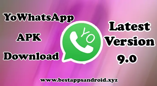 YoWhatsApp APK Download (Official) Latest Version 9.0