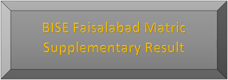 BISE Faisalabad Board Matric Supplementary Result 2020