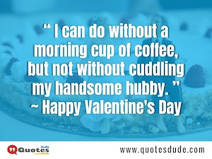 Valentine's Day Quotes For Husband and Wife (2020)