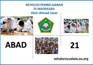 Revolusi Pembelajaran di Madrasah