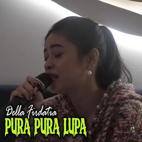 Della Firdatia - Pura Pura Lupa MP3