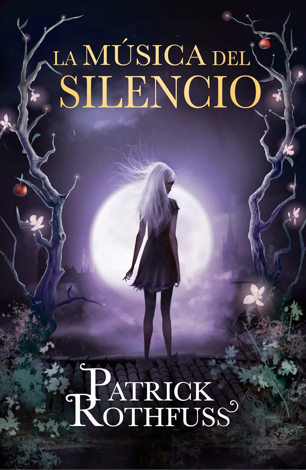 La Música Del Silencio, de Patrick Rothfuss