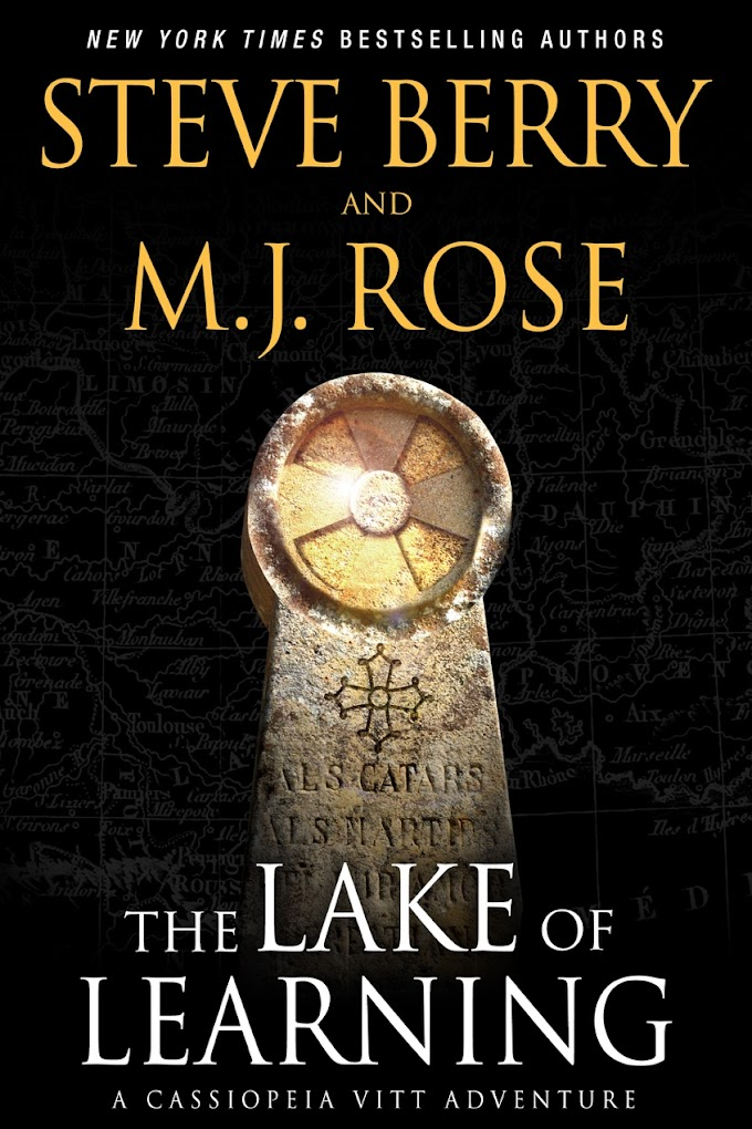 [Free Book] The Lake of Learning By Steve Berry & M.J. Rose Free PDF Download
